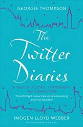The Twitter Diaries: A Tale of 2 Cities, 1 Friendship, 140 Characters 18851897