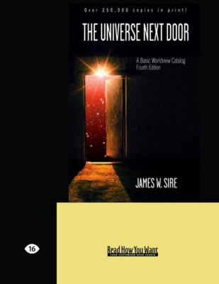The Universe Next Door: A Basic Worldview Catalog: Fourth Edition (Easyread Large Edition)
