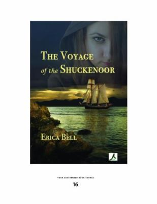 The Voyage of the Shuckenoor (Large Print 16pt) 9781442959354