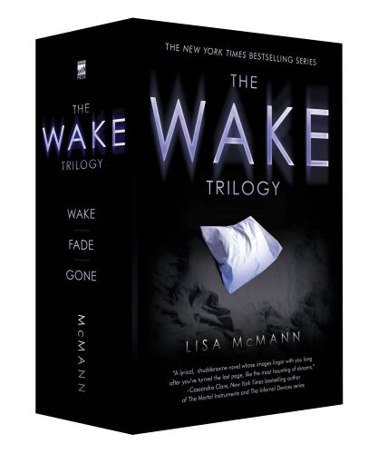 The Wake Trilogy: Wake; Fade; Gone 9781442428263