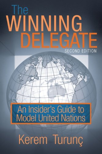 The Winning Delegate: An Insider's Guide to Model United Nations 9781440144301