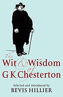The Wit and Wisdom of G.K. Chesterton 9781441179586