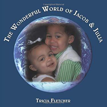 The Wonderful World of Jacob & Julia 9781449037512