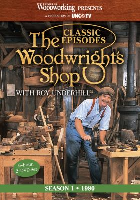 The Woodwright's Shop (Season 1): The Historic Launch of Roy Underhill's Handtool & Woodworking Projects 9781440328442