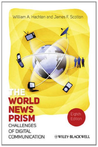 The World News Prism: Challenges of Digital Communication 9781444338584