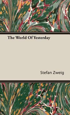 The World of Yesterday 9781443725552