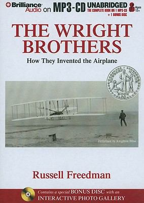 The Wright Brothers: How They Invented the Airplane 9781441859006