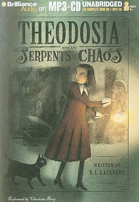 Theodosia and the Serpents of Chaos 9781441846488