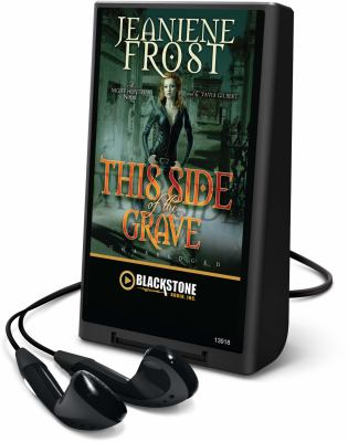 This Side of the Grave: A Night Huntress Novel [With Earbuds] 9781441785664