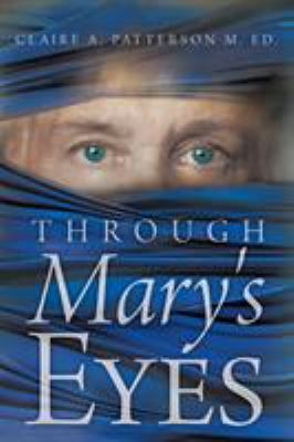 Through Mary's Eyes 9781449721732