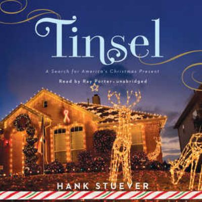 Tinsel: A Search for America's Christmas Present 9781441711274