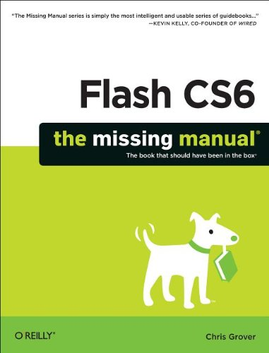 Flash CS6: The Missing Manual 9781449316259