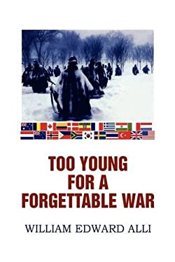 Too Young for a Forgettable War 9781441510792