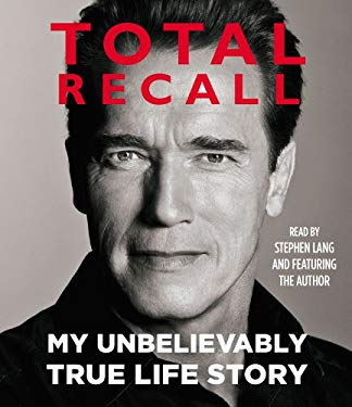 Total Recall: My Unbelievably True Life Story 9781442353251