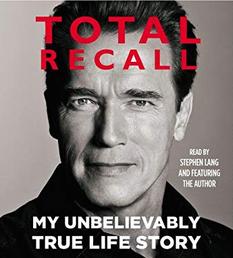 Total Recall: My Unbelievably True Life Story 9781442353275
