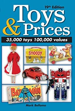 Toys & Prices: The World's Best Toys Price Guide 9781440235016