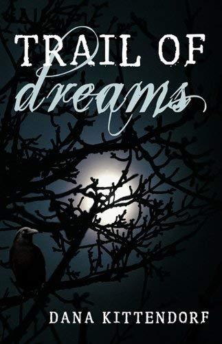 Trail of Dreams 9781440177859