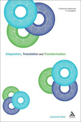 Translation, Adaptation and Transformation 9781441108562