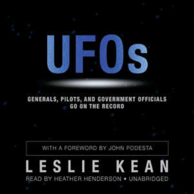 UFOs: Generals, Pilots, and Government Officials Go on the Record 9781441776150