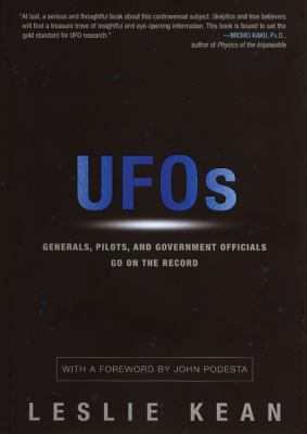 UFOs: Generals, Pilots, and Government Officials Go on the Record 9781441776143