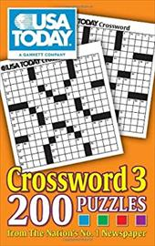 USA Today Crossword 3: 200 Puzzles from the Nation's No. 1 Newspaper 16553692