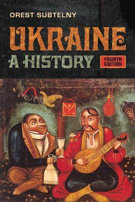 Ukraine: A History 9781442609914