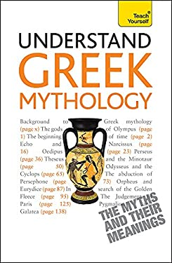 Understand Greek Mythology a Teach Yourself Guide 9781444163469