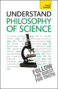 Understand Philosophy of Science a Teach Yourself Guide 9781444157659