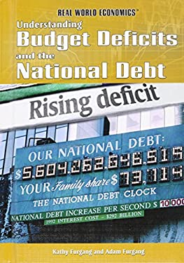 Understanding Budget Deficits and the National Debt 9781448855704
