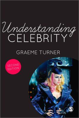 Understanding Celebrity 9781446253212