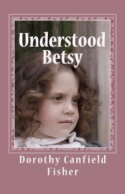 Understood Betsy 9781448698677