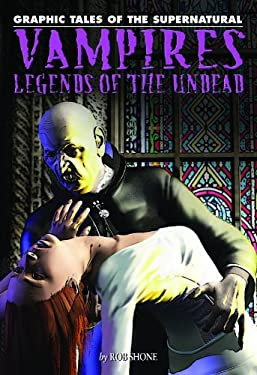 Vampires: Legends of the Undead 9781448819034