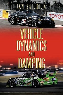 Vehicle Dynamics and Damping 9781449059163