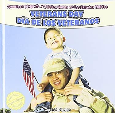 Veterans Day/Dia de Los Veteranos 9781448867127