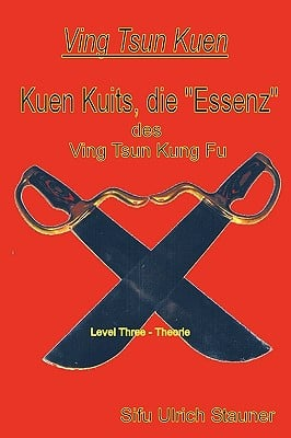 Ving Tsun Kuen Kuits - Die