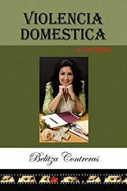Violencia Domestica a la Latina 9781441504364