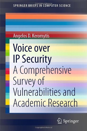 Voice Over IP Security: A Comprehensive Survey of Vulnerabilities and Academic Research 9781441998651