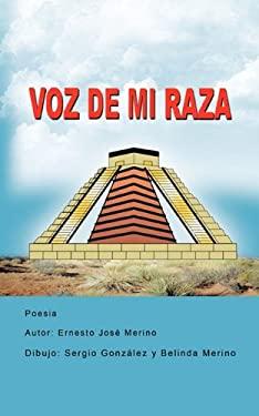 Voz de Mi Raza 9781449068837