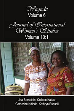 Wagadu Volume 6 Journal of International Women's Studies Volume 10: 1 9781441518804