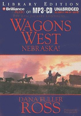 Wagons West Nebraska! 9781441816702