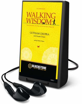 Walking Wisdom: Three Generations, Two Dogs, and the Search for a Happy Life [With Earbuds] 9781441772862