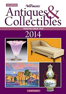 Warman's Antiques & Collectibles 2014 Price Guide 9781440234620