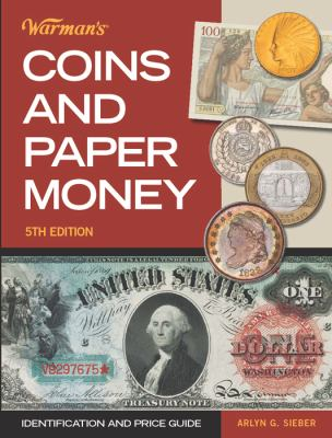 Warman's Coins and Paper Money: Identification and Price Guide 9781440217289