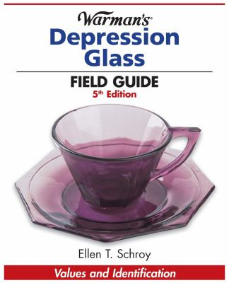Warman's Depression Glass Field Guide: Values and Identification 9781440212321