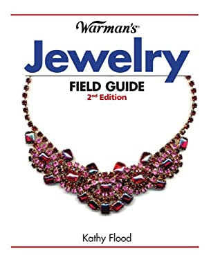 Warman's Jewelry Field Guide 9781440214387