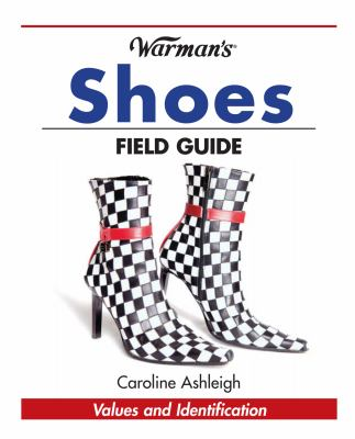 Warman's Shoes Field Guide: Values and Identification 9781440208980
