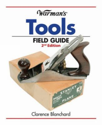 Warman's Tools Field Guide 9781440214370