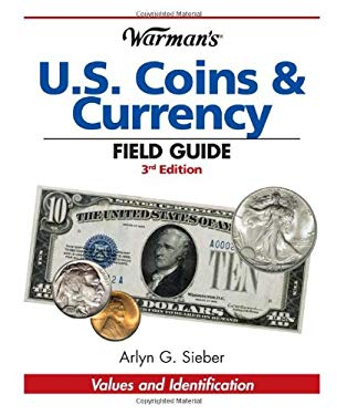 Warman's U.S. Coins & Currency Field Guide 9781440203657