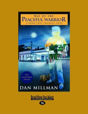 Way of the Peaceful Warrior: A Book That Changes Lives (Easyread Large Edition) 9781442973640