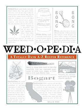 Weedopedia: A Totally Dank A-Z Reefer Reference 9781440506451